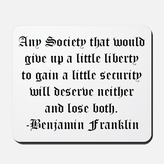 Ben Franklin Liberty Quote Mousepad