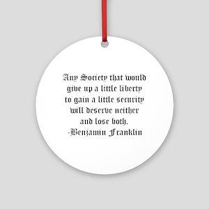 Ben Franklin Liberty Quote Keepsake (Round)