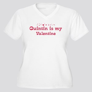 Quintin is my valentine Women's Plus Size V-Neck T