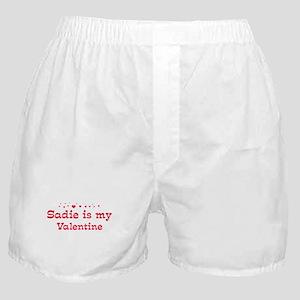 Sadie is my valentine Boxer Shorts
