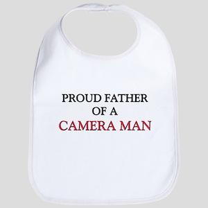 Proud Father Of A CAMERA MAN Bib