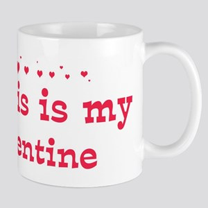 Dennis is my valentine Mug