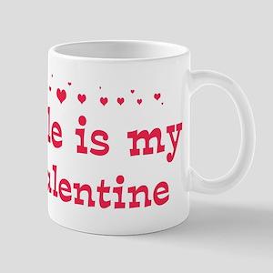 Cole is my valentine Mug
