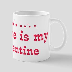 Blaine is my valentine Mug