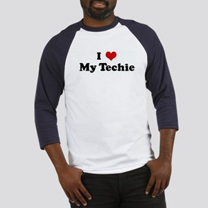 I Love My Techie Baseball Jersey
