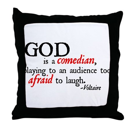 God is a Comedian Throw Pillow
