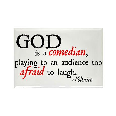God is a Comedian Rectangle Magnet