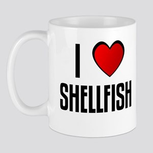 I LOVE SHELLFISH Mug