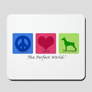 Peace Love Doberman Mousepad
