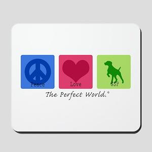 Peace Love GSP Mousepad