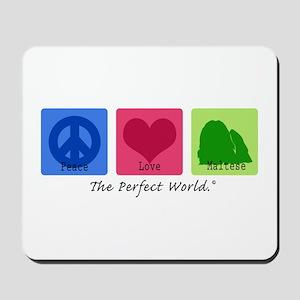 Peace Love Maltese Mousepad