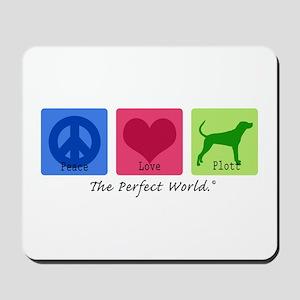 Peace Love Plott Mousepad