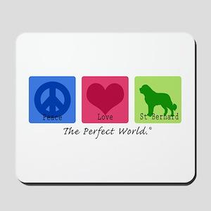 Peace Love St Bernard Mousepad