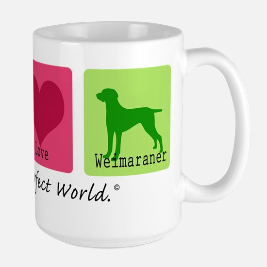 Peace Love Weimaraner Large Mug