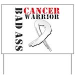 Bone Cancer Warrior Yard Sign