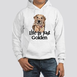 Life is Just Golden Hooded Sweatshirt