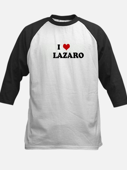 I Love LAZARO Kids Baseball Jersey