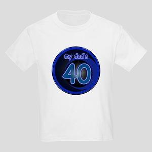 Dad's 40th Bday Kids Light T-Shirt