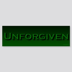 Unforgiven Bumper Sticker