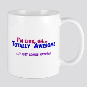 Totally Awesome (blue/red) Mug