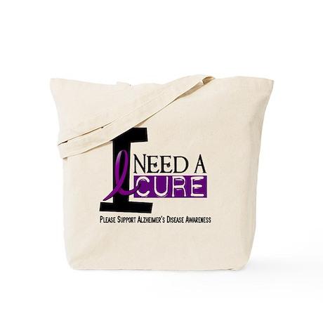 I Need A Cure ALZHEIMER'S DISEASE Tote Bag