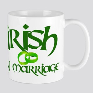 Irish by Marriage - Mug
