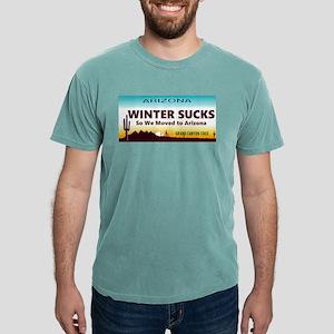 Winter Sucks - So we moved to Arizona T-Shirt