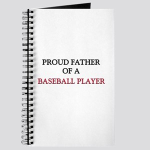 Proud Father Of A BASEBALL PLAYER Journal
