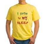 I Swim in my Sleep Yellow T-Shirt