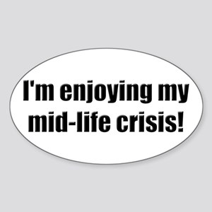 Funny Mid-Life Crisis Oval Sticker