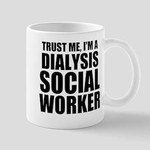 Trust Me, I'm A Dialysis Social Worker Mugs