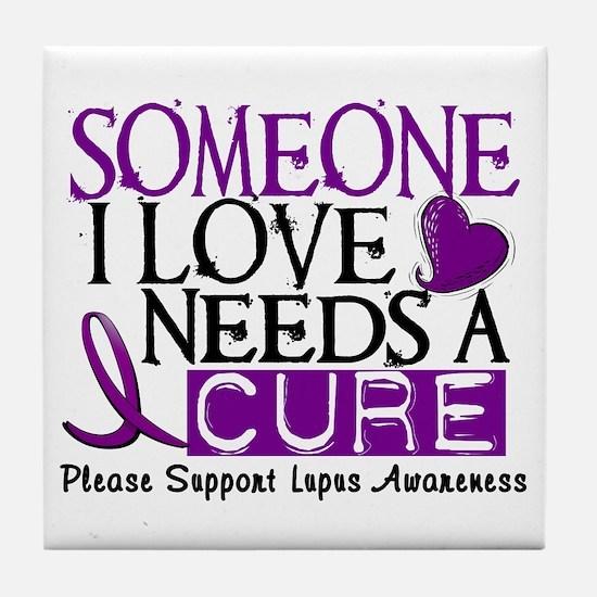 Needs A Cure LUPUS Tile Coaster