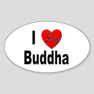 I Love Buddha Oval Sticker