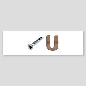 Screw You Pictorial Sign Bumper Sticker