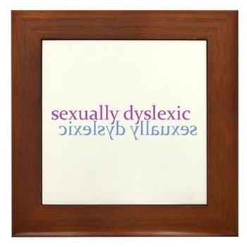Sexually Dyslexic Framed Tile