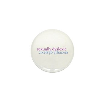 Sexually Dyslexic Mini Button (10 pack)