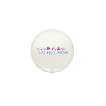 Sexually Dyslexic Mini Button (100 pack)