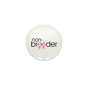 Non-Breeder - Female Mini Button