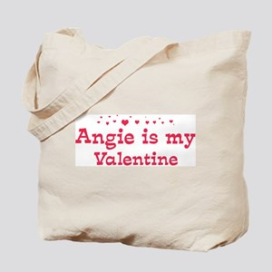 Angie is my valentine Tote Bag