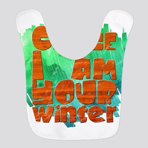 Cause I am your winter Polyester Baby Bib