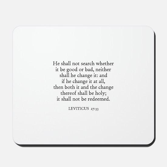 LEVITICUS  27:33 Mousepad