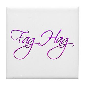 Fag Hag Tile Coaster