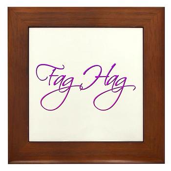 Fag Hag Framed Tile