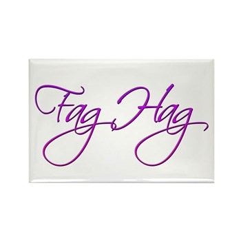 Fag Hag Rectangle Magnet