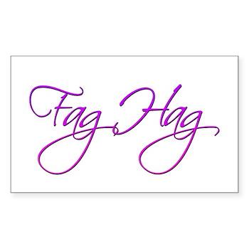 Fag Hag Rectangle Sticker