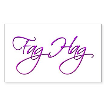 Fag Hag Rectangle Sticker 10 pk)