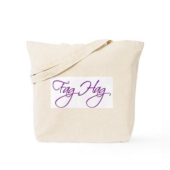 Fag Hag Tote Bag