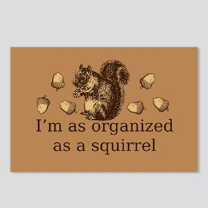I'm As Organized As A Squirrel Postcards (Package