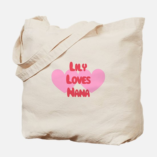 Lily Loves Nana Tote Bag