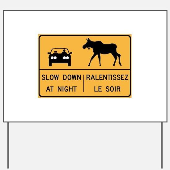 Slow Down At Night, Canada Yard Sign